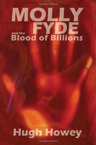 Molly Fyde and the Blood of Billions (The Bern Saga, #3)