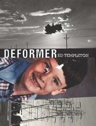Deformer