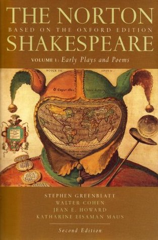 Early Plays and Poems (The Norton Shakespeare, Based on the Oxford Edition: Volume 1)