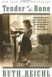 Tender at the Bone: Growing Up at the Table Pdf Book