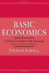 Basic Economics: A Citizen's Guide to the Economy Pdf Book