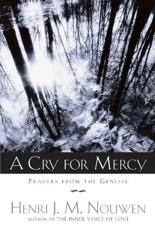 A Cry for Mercy