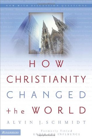 How Christianity Changed the World