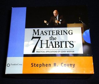Mastering The 7 Habits (Box Set) 0n 12 CDs. (Mastering The 7 Habits)