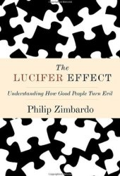 The Lucifer Effect: Understanding How Good People Turn Evil Pdf Book