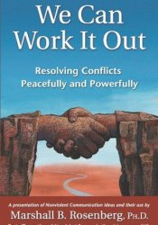 We Can Work It Out: Resolving Conflicts Peacefully and Powerfully Pdf Book