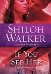 If You See Her (The Ash Trilogy, #2) Pdf Book