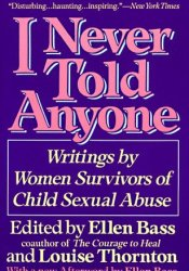I Never Told Anyone: Writings by Women Survivors of Child Sexual Abuse Pdf Book