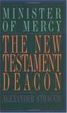New Testament Deacon: The Church's Minister of Mercy