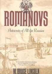 The Romanovs: Autocrats of All the Russias Book by W. Bruce Lincoln