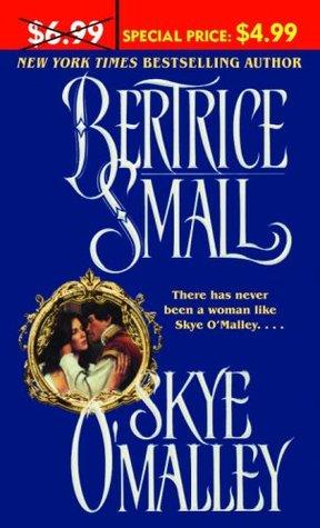 Skye O'Malley O'Malley Saga #1 By Bertrice Small