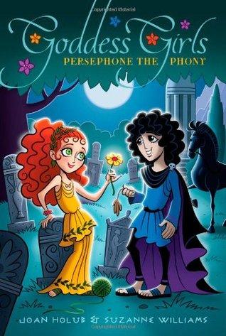 Persephone the Phony (Goddess Girls, #2)