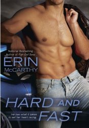 Hard and Fast (Fast Track, #2) Pdf Book
