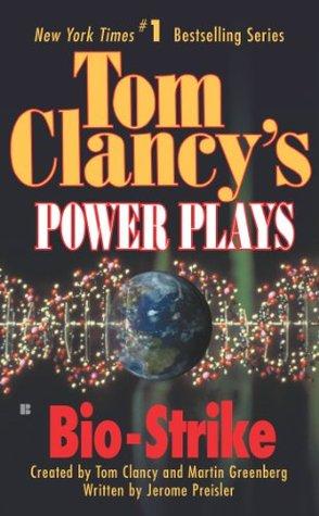 Bio-Strike (Tom Clancy's Power Plays, #4)