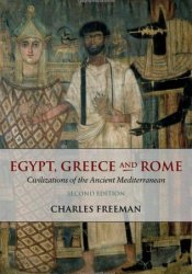 Egypt, Greece and Rome: Civilizations of the Ancient Mediterranean Pdf Book