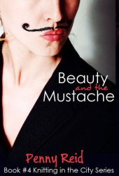 Beauty and the Mustache (Knitting in the City, #4; Winston Brothers, #0.5) Book Pdf