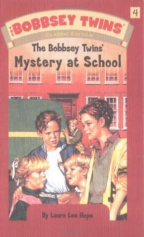 The Bobbsey Twins' Mystery at School (Bobbsey Twins, #4)