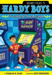 Trouble at the Arcade (The Hardy Boys: Secret Files, #1) Pdf Book
