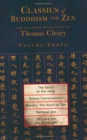 Classics of Buddhism and Zen, Volume Three: The Collected Translations of Thomas Cleary (Volume 3)