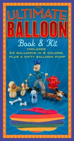 The Ultimate Balloon Book  Kit