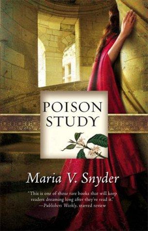 Poison Study (Study, #1)