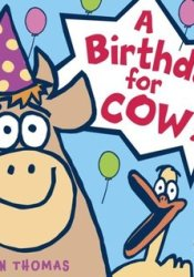 A Birthday for Cow! Pdf Book