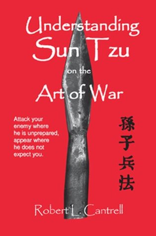 Understanding Sun Tzu on the Art of War
