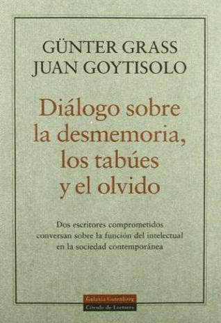 Diálogo sobre la desmemoria los Tabúes y El Olvido