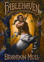 Grip of the Shadow Plague (Fablehaven, #3) Pdf Book