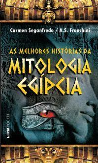As Melhores Histórias da Mitologia Egípcia