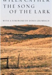 The Song of the Lark (Great Plains Trilogy, #2) Pdf Book
