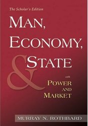 Man, Economy, and State / Power and Market: Government and Economy Pdf Book