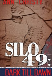 Dark Till Dawn (Silo 49, #3) Pdf Book