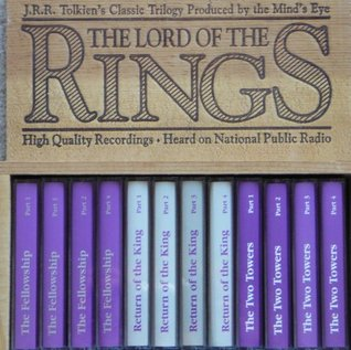 Lord of the Rings Trilogy Produced By the Mind's Eye Audio Cassette (Fellowship of the Ring - The 2 Towers- The Return of the King)