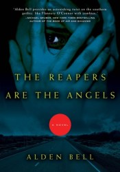 The Reapers are the Angels (Reapers, #1) Pdf Book