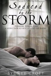 Seduced by the Storm (ACRO, #3)