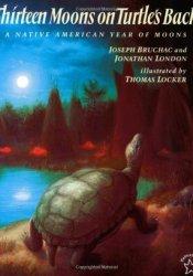 Thirteen Moons on Turtle's Back Pdf Book
