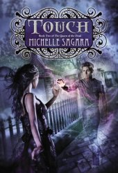 Touch (The Queen of the Dead, #2)