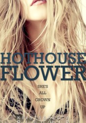 Hothouse Flower (Calloway Sisters, #2; Addicted, #2.2) Pdf Book