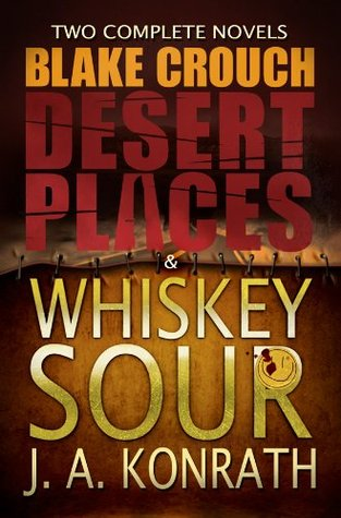 Beginnings: Desert Places & Whiskey Sour (Jack Daniels and Luther Kite Series)