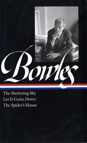 The Sheltering Sky / Let It Come Down / The Spider's House