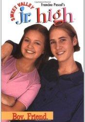 Boy. Friend. (Sweet Valley Jr. High, #5) Pdf Book