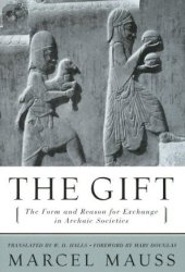 The Gift: The Form and Reason for Exchange in Archaic Societies Pdf Book