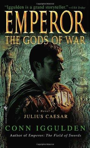 The Gods of War (Emperor, #4)
