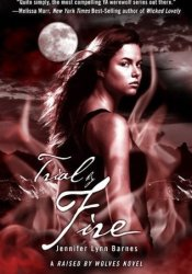 Trial by Fire (Raised by Wolves, #2) Pdf Book