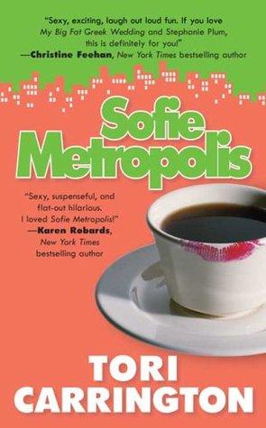 Sofie Metropolis (Sofie Metropolis, #1)