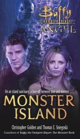 Monster Island (Buffy the Vampire Slayer: Season 6, #2; Angel: Season 3, #4)