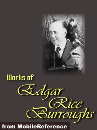 Works of Edgar Rice Burroughs (20+ Works)