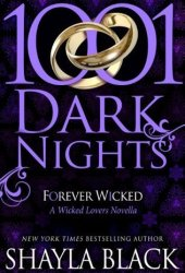 Forever Wicked (Wicked Lovers #7.75; 1001 Dark Nights #1)