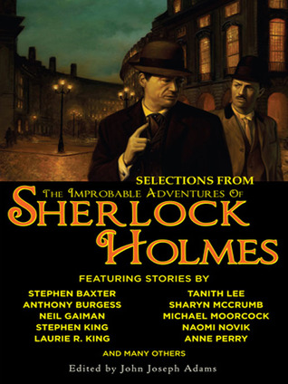 Selections from The Improbable Adventures of Sherlock Holmes